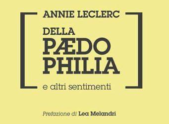 """Presentazione del libro """"Della Paedophilia e altri sentimenti"""" di A. Leclerc"""